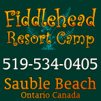 Fiddlehead Resort Camp 519-534-0405 Sauble Beach Ontario Canada